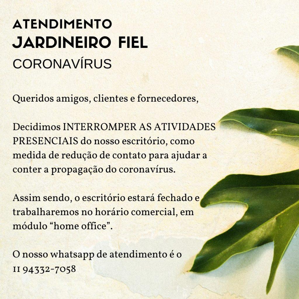 Atendimento Jardineiro Fiel – Coronavírus